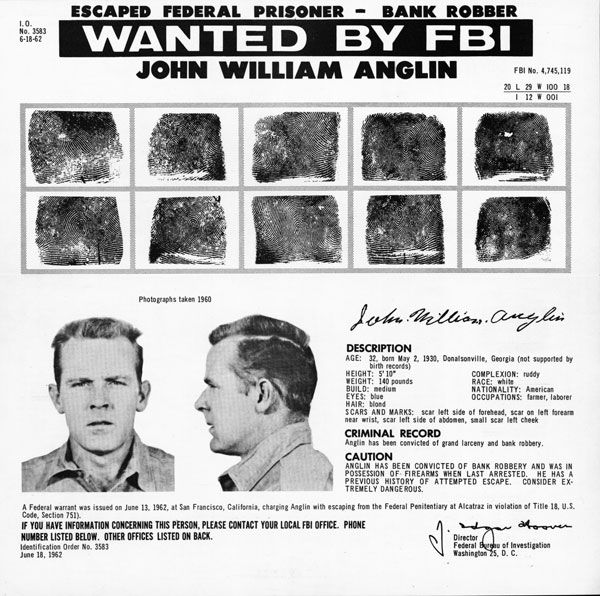 John Anglin Wanted Poster FBI wanted poster for John Anglin, one of the 1962 escapees.