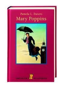 Mary Poppins (Pamela L. Travers), ab 10 Jahre