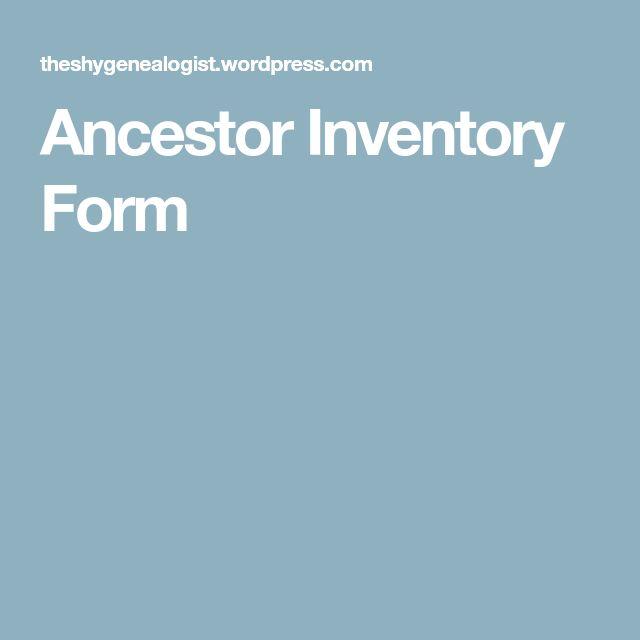 Ancestor Inventory Form