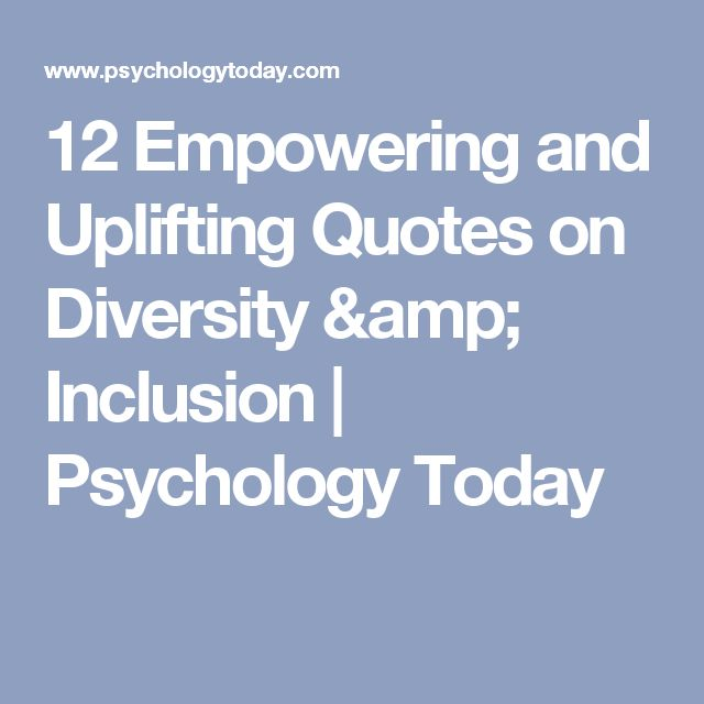 Diversity And Inclusion Quotes: Best 25+ Quotes On Diversity Ideas On Pinterest