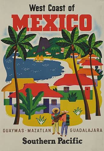 The West Coast of Mexico • Guaymas, Mazatlan, and Guadalajara ▪ Southern Pacific (1950s)
