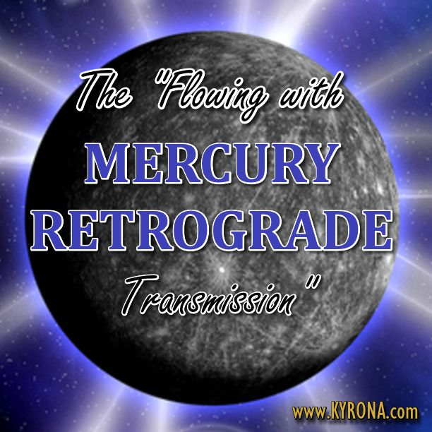 SURVIVE & THRIVE THROUGH MERCURY RETROGRADE. Kyrona shares this must have Celestial Resonance Living Light Language Healing tool. #mercuryretrograde, #mercury, #astrology