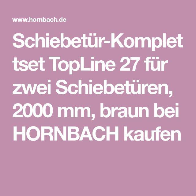 Schiebetür-Komplettset TopLine 27 für zwei Schiebetüren, 2000 mm, braun bei HORNBACH kaufen