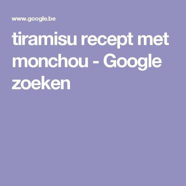 tiramisu recept met monchou - Google zoeken