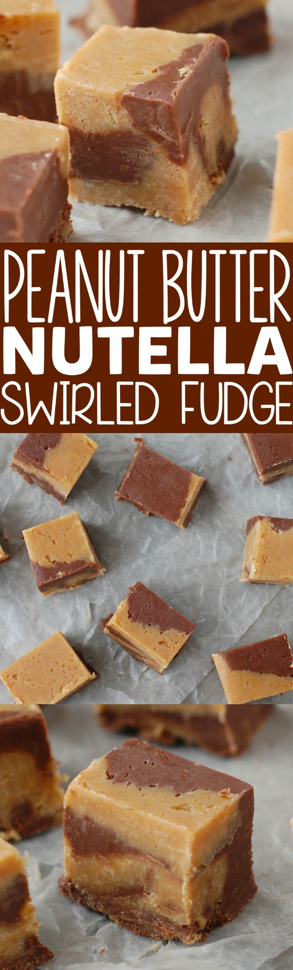 This Peanut Butter Nutella Swirled Fudge is the perfect combo of your favorites!