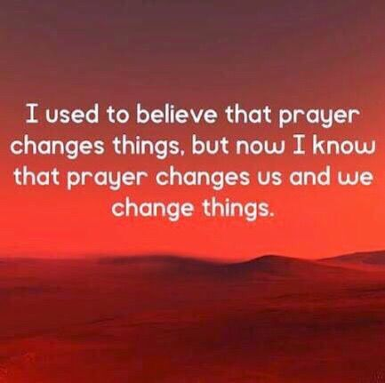 prayer changes everyhing