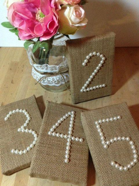 WEDDING BURLAP Table Numbers Pearls Wedding Reception Decor, Rustic, Shabby Chic via Etsy. WANT