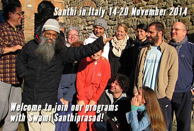 Swami Santhi Prasad  in Italia dal 14 al 20 Novembre 2014 - info: