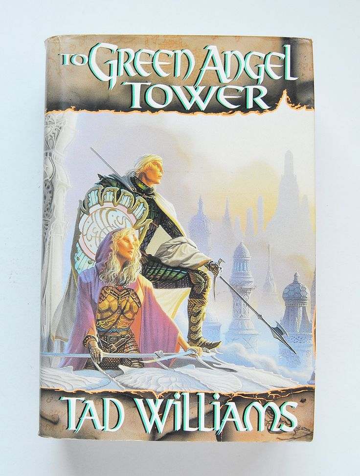 To Green Angel Tower by Tad Williams (Memory, Sorrow and Thorn, Book 3)
