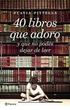 """El Pantano de Fiona: Recomendación literaria : """" 40 libros que adoro y ..."""