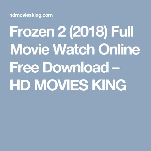 Frozen 2 (2018) Full Movie Watch Online Free Download – HD MOVIES KING