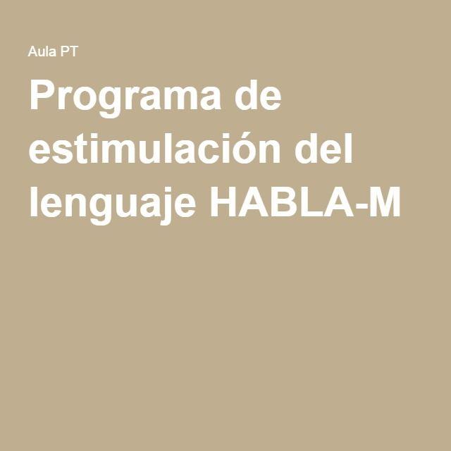 Programa de estimulación del lenguaje HABLA-M
