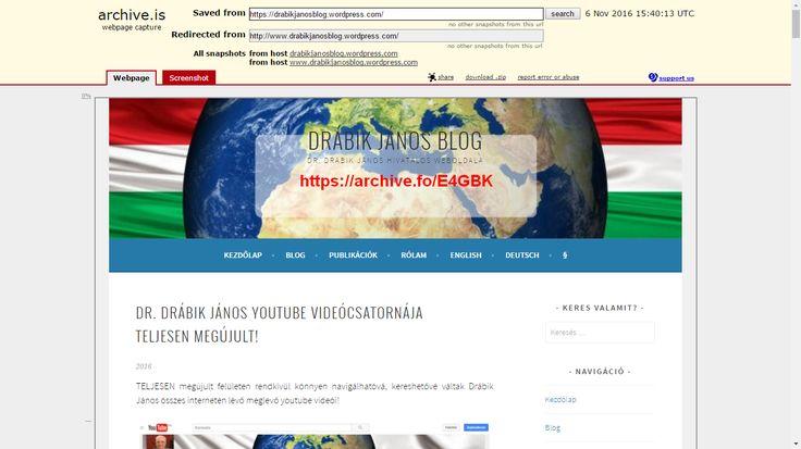 DrabikJanosBlog online archív oldala: https://archive.fo/E4GBK