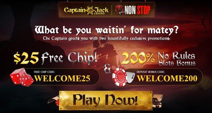 Captain Jack 200 No Rules Bonus New Players Casino Casino Bonus Captain Jack