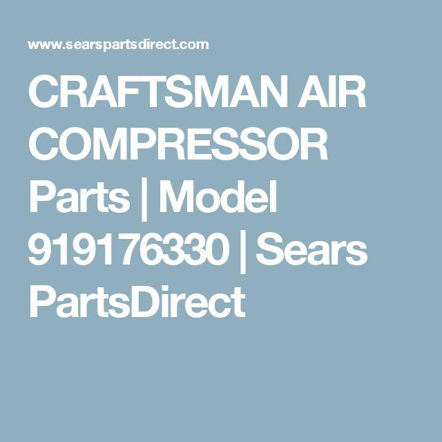 CRAFTSMAN AIR COMPRESSOR Parts | Model 919176330 | Sears PartsDirect