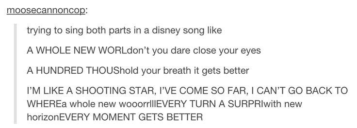 Singing Disney songs like...