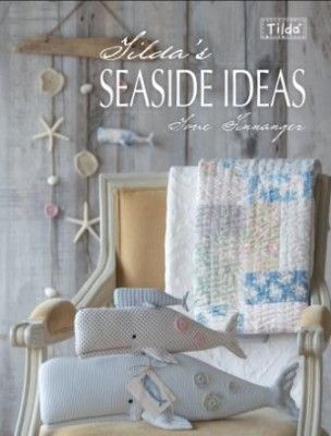 Tildas Seaside Ideas PRE ORDER - Tilda Country Escape - Tilda Crafts - Sewing, Quilting and Needlecraft Stitch Craft Create craft supplies