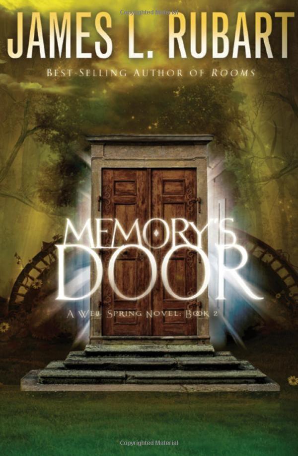 Memory S Door By James L Rubart Horror Book Covers