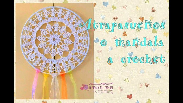 Atrapasueños o Mandala, elige tú!!! una labor muy delicada a Crochet - La Magia del Crochet- - YouTube