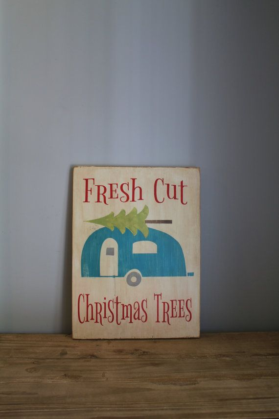 Fresh Cut Christmas Trees Sign with Camper. Wall Art. Christmas Trees Sign. Christmas Sign.Christmas Decor. Merry Christmas. Christmas Gift