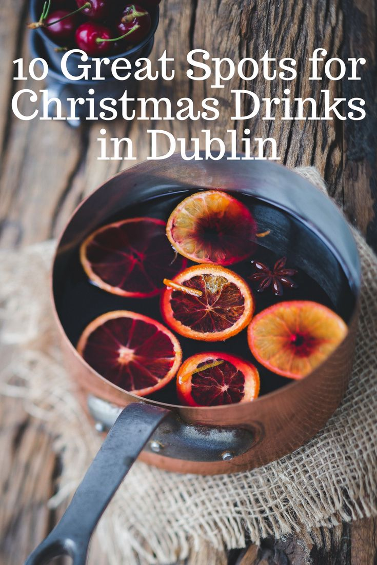 'It's the most wonderful time, of the year', and where do we go celebrate? We've picked some of our fave spots for a festive tipple. Christmas drinks in Dublin can be a bit of a gamble, so this list includes a nice variety that will suit all tastes. Missed your fave? Let us know.
