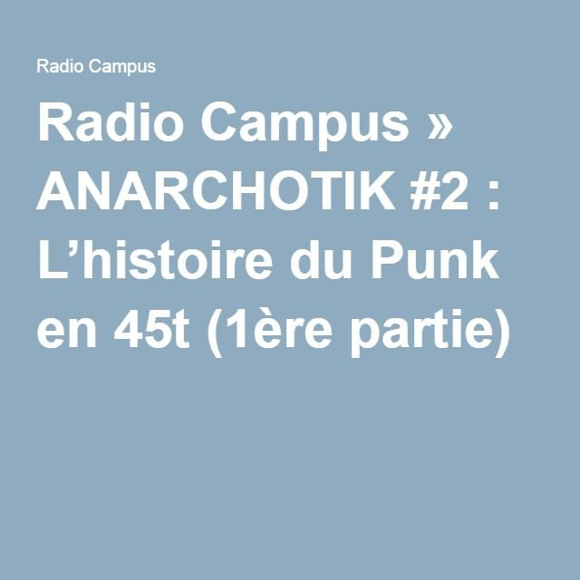 Radio Campus » ANARCHOTIK #2 : L'histoire du Punk en 45t (1ère partie)