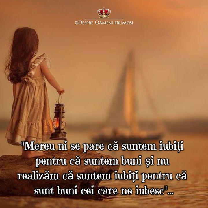 """""""Mereu ni se pare ca suntem iubiți pentru că suntem buni și nu realizam că suntem iubiți pentru că sunt buni cei care ne iubesc""""...  Zile cu frumos în Suflet... cu Iubire... trăite în Adevăr! __________  Despre Oameni frumosi  - postări din Suflet pentru Suflet   https://ift.tt/2xyywKb  - o arhivă cu cele mai frumoase 500 postări de pe facebook"""