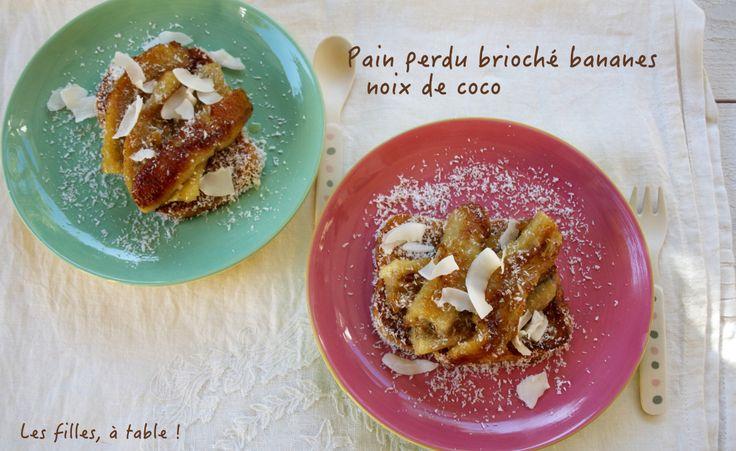 Pain perdu brioché aux bananes et noix de coco