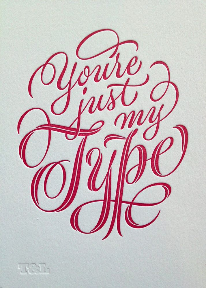 You're Just My Type Print