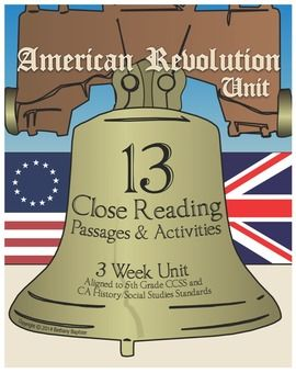 American Revolution 3 Week Unit; 13 Close Reading Passages and Activities $