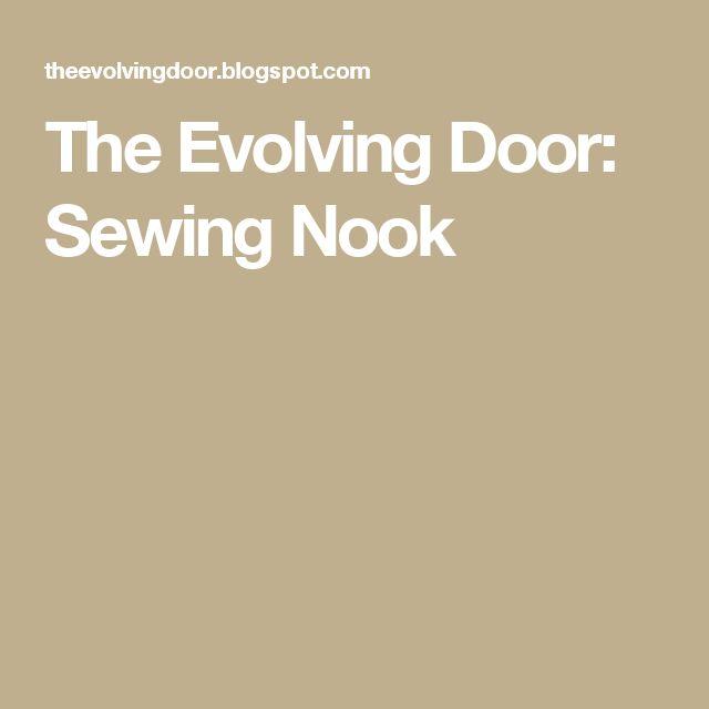 The Evolving Door: Sewing Nook