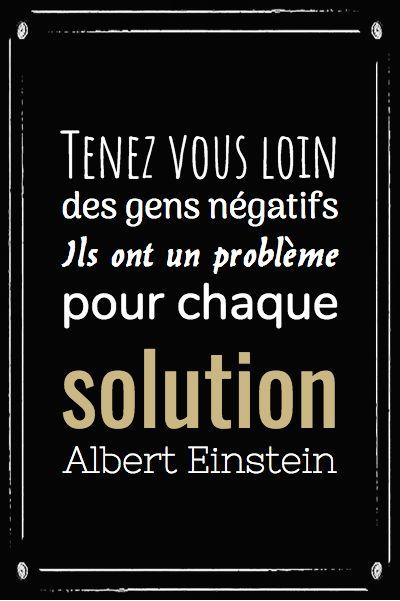 """Tableau ou poster personnalisé avec ses textes ou des citations célèbres à créer soi même. Inspirez vous d'Albert Einstein : """"tenez vous loin des gens négatifs, ils ont un problème pour chaque solution"""".."""