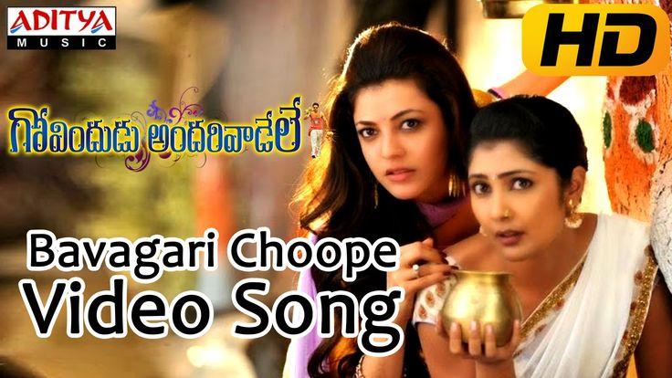 Bavagari Choope Full Video Song - Govindudu Andarivadele Video songs - R...