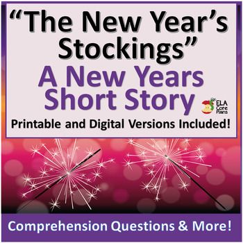 "This unit contains a short story titled ""The New Year's Stockings"". It's perfect to read at the first of the year! This story, comprehension questions, and all of the activities require no prep! Everything is ready for you to print and use. In addition to the story and the comprehension questions, there are six activities from which you can choose, or"