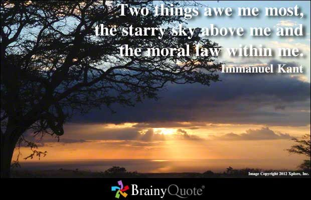 Two things awe me most, the starry sky above me and the moral law within me. - Immanuel Kant: Sky Quotes, Immanuel Kant, Morals Law, Encouragement Quotes, Quotes Pictures, Things Quotes, Favorite Quotes, Kant Quotes, Inspiration Quotes
