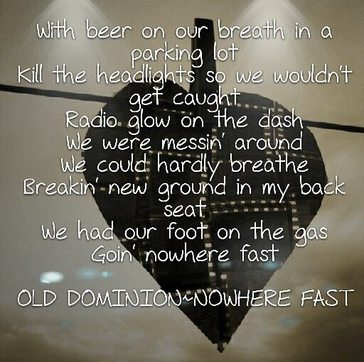 Old Dominion~Nowhere Fast