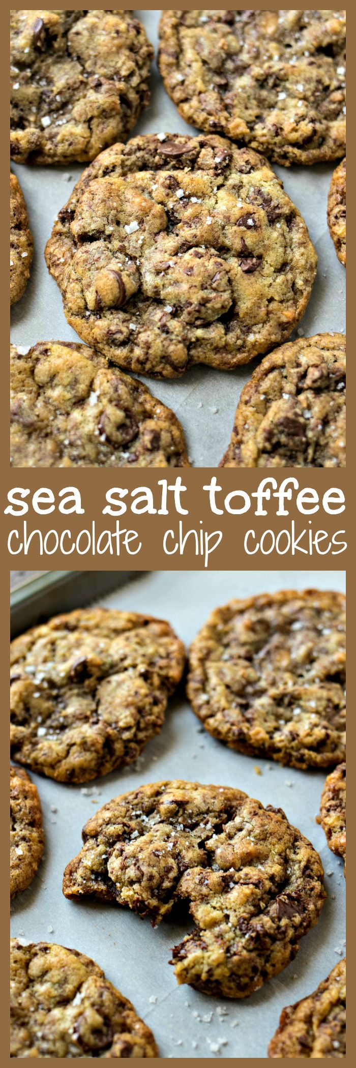 Sea Salt Toffee Chocolate Chip Cookies – Chewy chocolate chip cookies are given a gourmet makeover with the addition of toffee bits and a sprinkle of sea salt