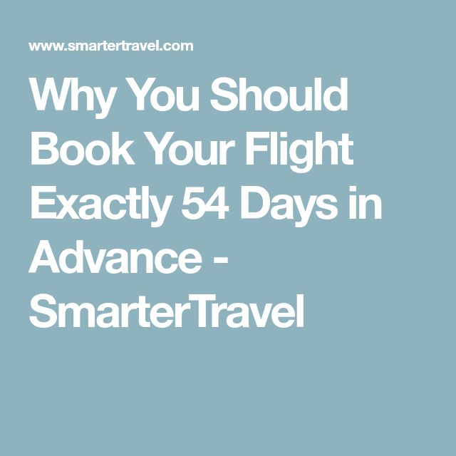 Why You Should Book Your Flight Exactly 54 Days in Advance - SmarterTravel