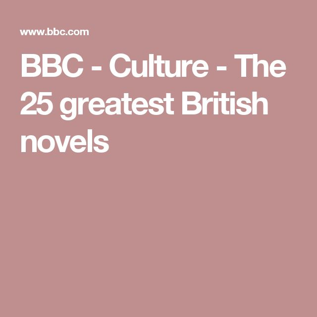 BBC - Culture - The 25 greatest British novels