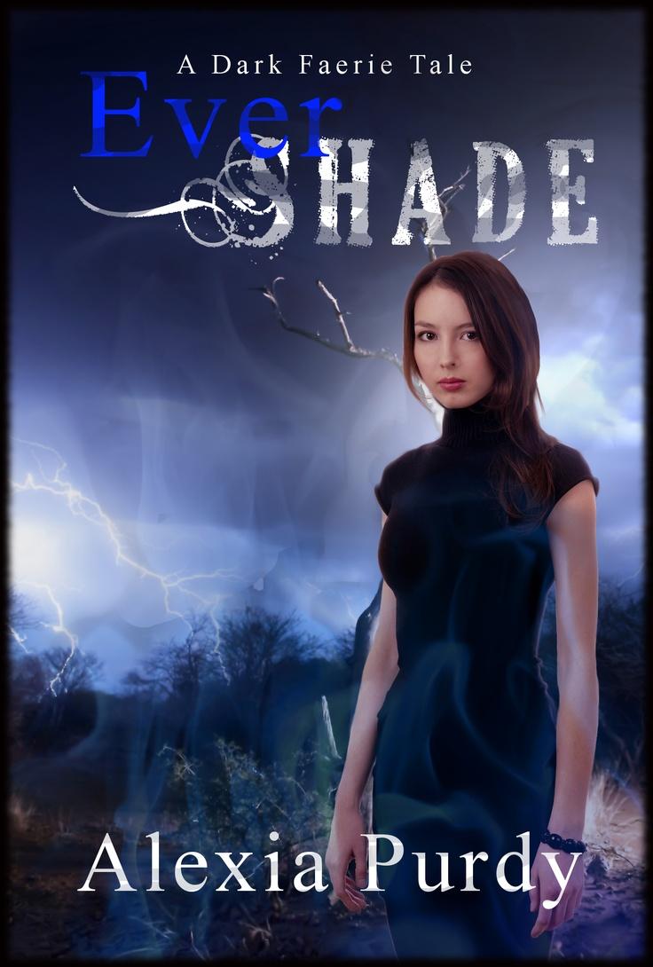 Ever Shade (a Dark Faerie Tale #1)