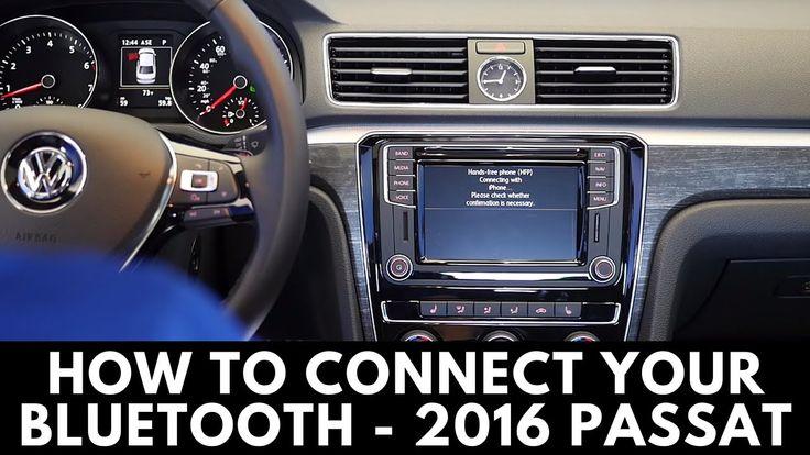 2016 Volkswagen Passat How to Connect Bluetooth