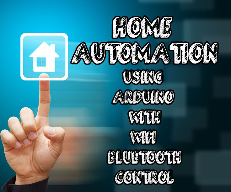 17 Best Ideas About Arduino Home Automation On Pinterest