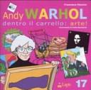 Questo volume invita a scoprire il personaggio piu tipico della pop art americana: Andy Warhol. Attraverso le sue creazioni ci si accorge di come le immagini più comuni possano diventare simboliche, scegliendole tra quelle più famose del cinema, dei fumetti e della pubblicità. Età di lettura: da 9 anni.