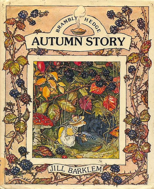 brambly hedge - autumn story; my favourite childhood book. mine too.