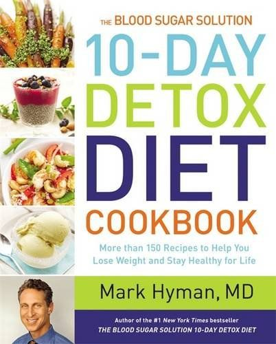 The Blood Sugar Solution 10-Day Detox Diet Cookbook: More than 150 Recipes to Help You Lose Weight and Stay Healthy for Life by Mark Hyman M.D. http://www.amazon.com/dp/0316338818/ref=cm_sw_r_pi_dp_d.pcxb16QKNBQ