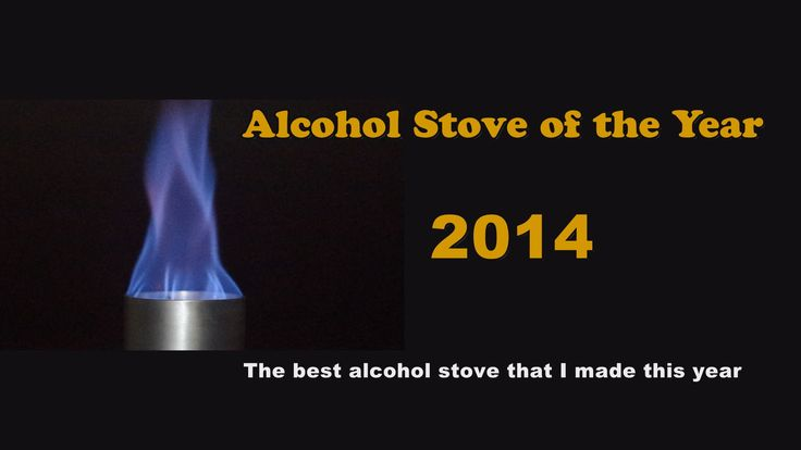 Alcohol Stove of the Year 2014 - YouTube