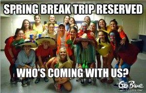 Sorority Spring Break - Go Blue Tours