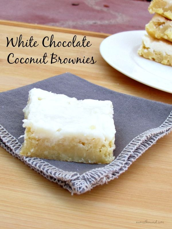 White Chocolate Coconut Brownies 1 cup butter  1/2 cup white chocolate, chopped  4 eggs, beaten  2 cups sugar  1 1/2 cups flour  1 1/2 teaspoons vanilla  for the frosting  1/2 cup butter  1/3 cup white chocolate, chopped (preferably Lindt Coconut White Chocolate if you can find it)  1/3 cup coconut  3 cups powdered sugar  2 tablespoons heavy cream  1 1/2 teaspoons vanilla