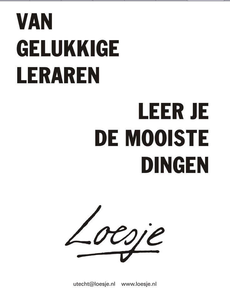 Citaten Loesje Terbaru : Best loesje en onderwijs images on pinterest laughing