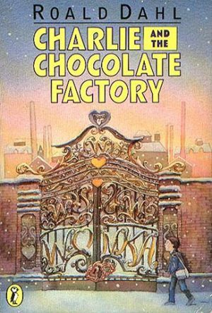Charlie and the Chocolate Factory by Roald Dahl - List of fiction books for children.jpg